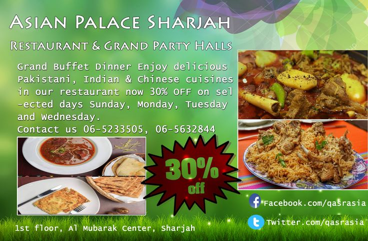 Grand Buffet Dinner Enjoy delicious Pakistani, Indian & Chinese cuisines in our restaurant now 30% OFF on selected days Sunday, Monday, Tuesday and Wednesday. Contact us 06-5233505, 06-5632844 #sharjah #food