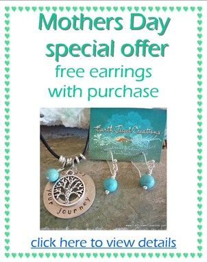 Mothers Day Special Offer:- free handmade gemstone earrings with jewellery purchase of $70 or more.