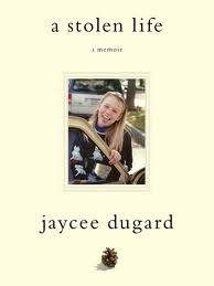 """""""A Stolen Life"""" by Jaycee Dugard, a very powerful story."""