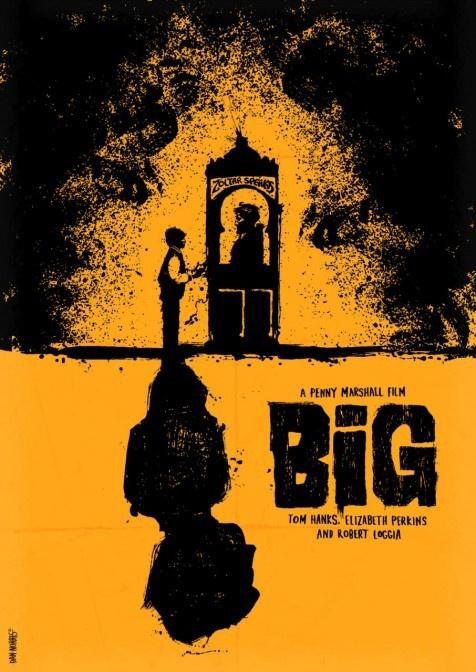 Poster Design: Big, Tom Hanks, classic story of realizing ...