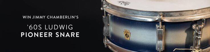 Sign up and win the Jimmy Chamberlin's '60s Ludwig Pioneer Snare Giveaway on Reverb.com!
