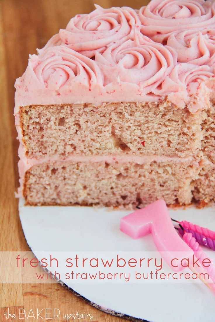 Fresh strawberry cake with strawberry buttercream from The Baker Upstairs. This beautiful cake is easy to make and so delicious! www.thebakerupstairs.com