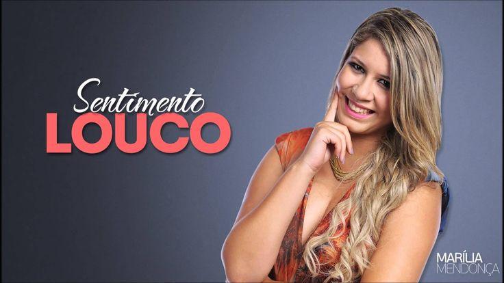 Sentimento Louco - Marilia Mendonça - www.bandas.mus.br