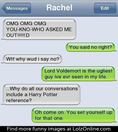This is sooooo something I would say!!!!! I wish I could find this person.... We'd be best friends for sure!! :-)