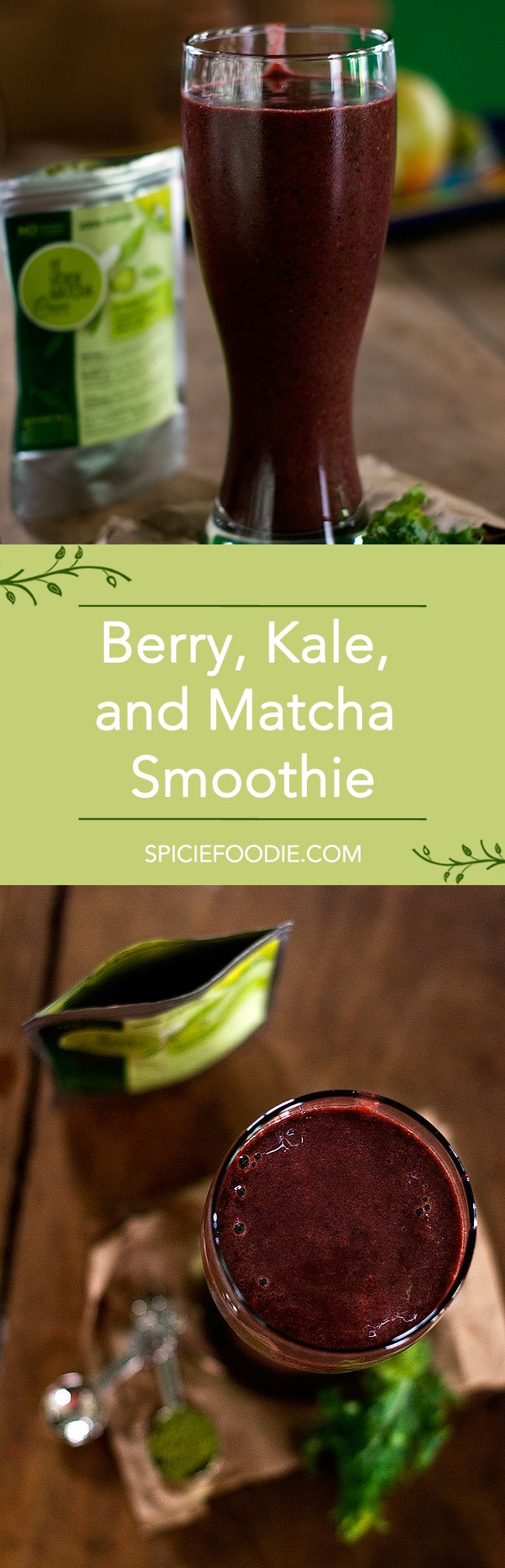 Berry, Kale, and Matcha smoothie  5 cup of filtered water 1.5 cups of frozen berries 1 cup of roughly chopped kale (stems removed) 1.5 teaspoons of matcha powder Sweetener, to taste
