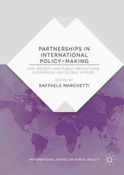 Partnerships in International Policy-Making: Civil Society and Public Institutions in European and Global Affairs