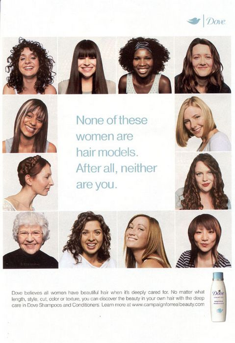 Dove Shampoos and Conditioners, Real Beauty Dove campaign, Ogilvy & Mather.
