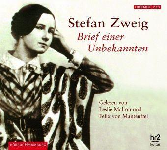 Brief einer Unbekannten / Lettre d'une Inconnue / Letter from an Unknown Woman. Stefan Zweig.