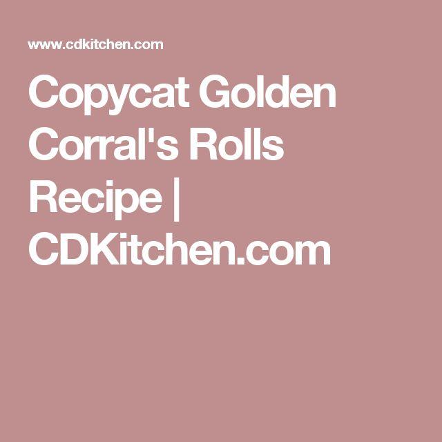 Copycat Golden Corral's Rolls Recipe | CDKitchen.com