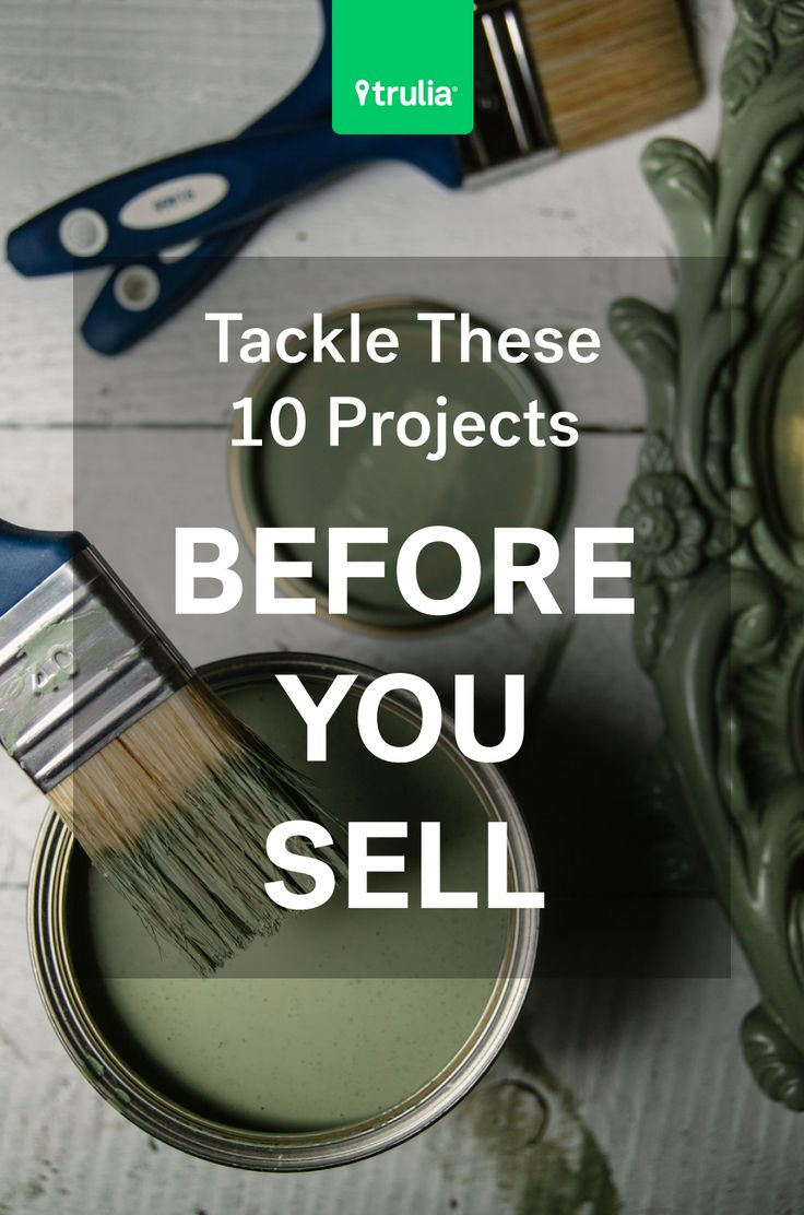Selling your house checklist - 10 Projects To Tackle Before Selling A House