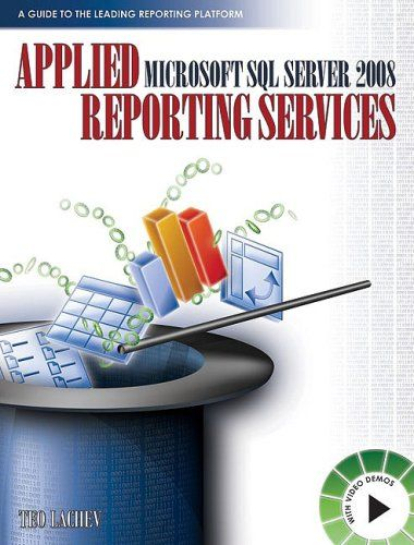 Applied Microsoft SQL Server 2008 Reporting Services Pdf Download