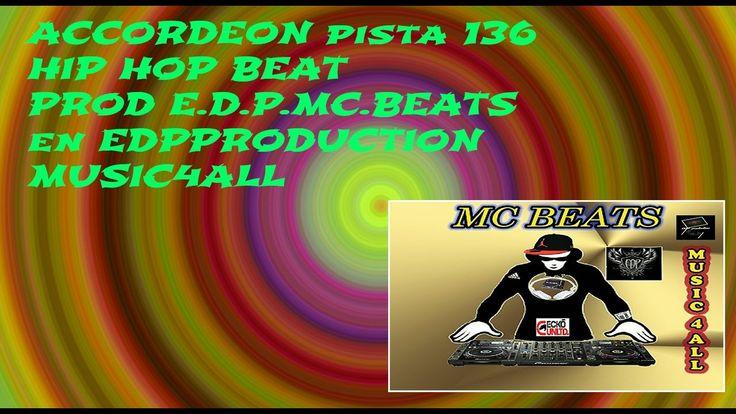 E D P  HIP HOP BEATS  2016  PISTA 136 ACCORDEON  MC BEATS