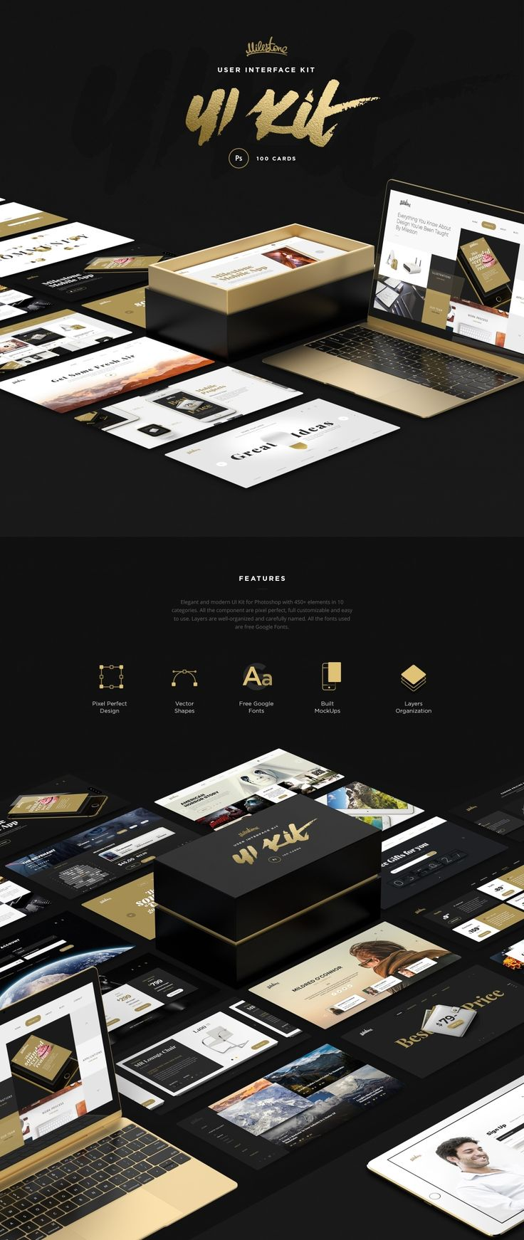 Elegant and modern UI Kit for Photoshop with 450+ elements in 10 categories. All the component are fully customizable and easy to use. Layers are well-organized and carefully named. All the fonts used are free Google Fonts. Built MockUps All our mockups are created with smart objects in high resolution. Also you can choose any color from the palette and apply it to mockup.Playfair Display