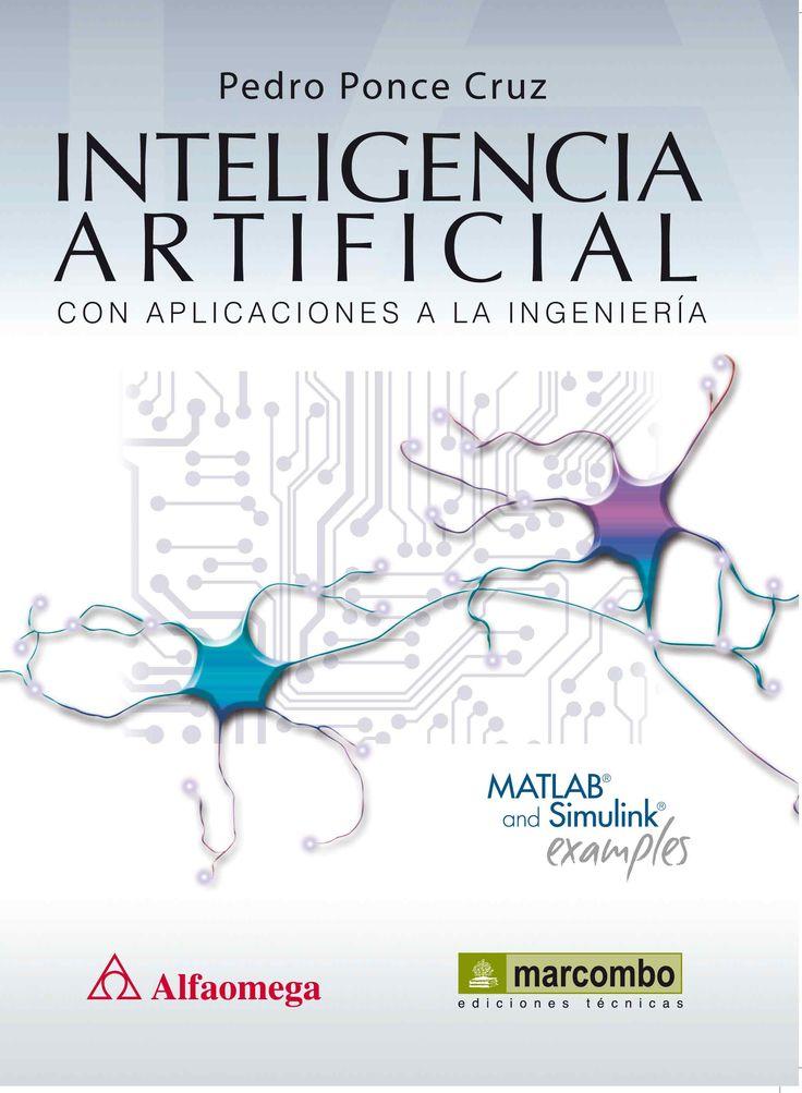 Esta es una obra completa sobre los temas más importantes de la Inteligencia artificial que se emplean en ingeniería; está dirigida a profesores, alumnos y