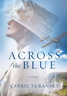 Review & Giveaway: Across the Blue by Carrie Turansky - Just Commonly