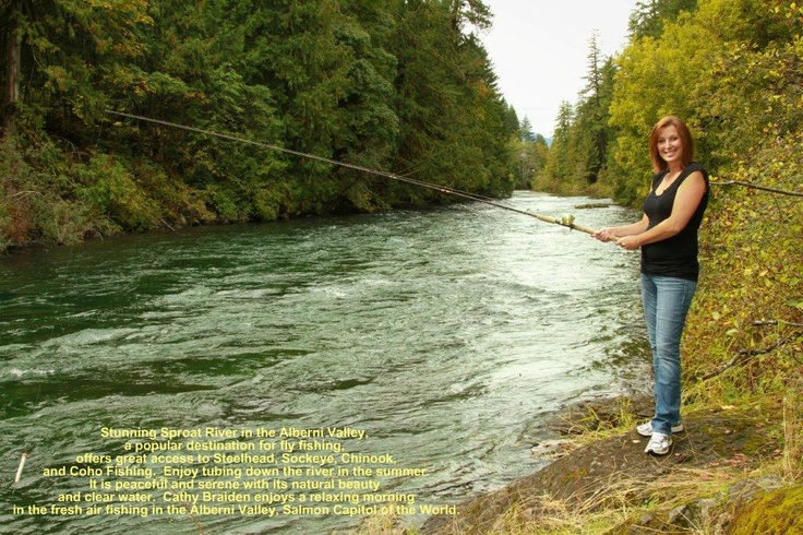 """Cathy Braiden...fishing the """"Stamp River"""" afterall we are the """"Salmon Capital of the World"""""""