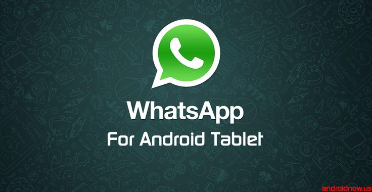 Download and Install WhatsApp Messenger for Android Tablet