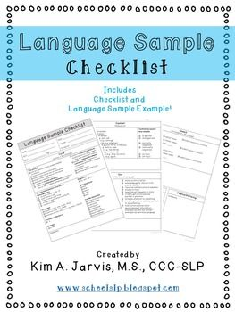 Use a language sample checklist after recording samples to help guide your write-up!