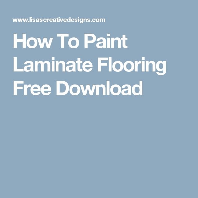 How To Paint Laminate Flooring Free Download