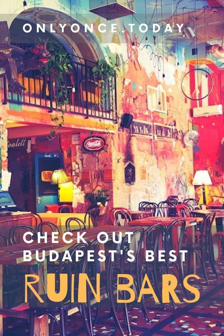 10 Best Ruin Bars in Budapest - Don't miss out on these ...