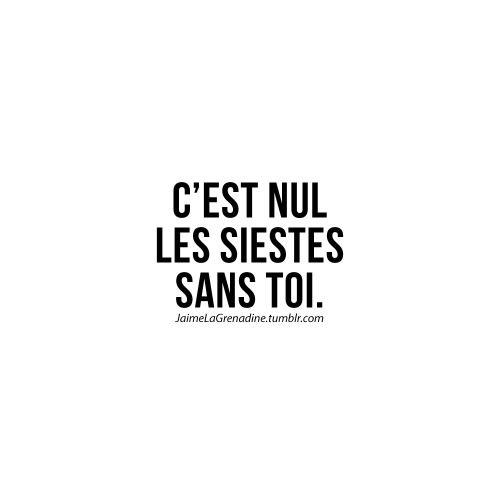 C'est nul les siestes sans toi - #JaimeLaGrenadine #citation #amour #love #sieste #punchline