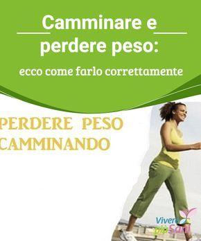 #Camminare e perdere peso: ecco come farlo correttamente Abbiamo parlato in diverse occasioni dei grandi benefici che camminare comporta per la #salute. Migliora il nostro stato #d'animo, allevia le #tensioni