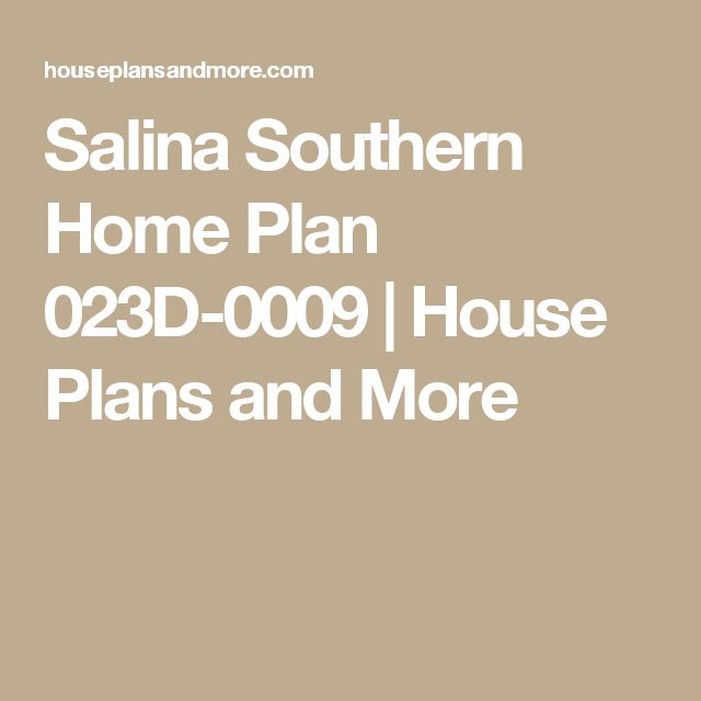 Salina Southern Home Plan 023D-0009 | House Plans and More