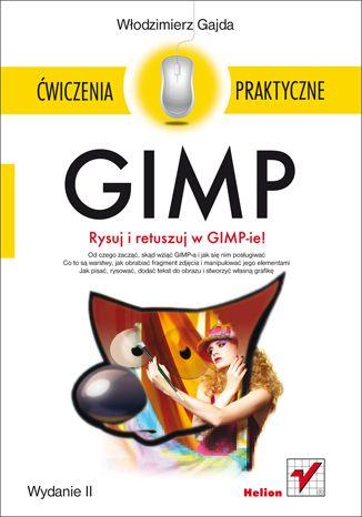 """""""GIMP. Ćwiczenia praktyczne""""  #helion #ksiazka #grafika #gimp"""