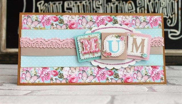 A beautiful handmade card for mum - ideal as a birthday card or Mother's day card.