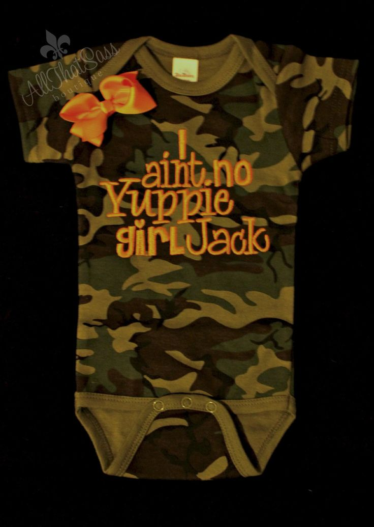Girls Duck Dynasty Baby Camo Onesie oh my goodness! This is to FUNNY!
