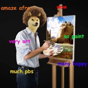 the language of doge  http://the-toast.net/2014/02/06/linguist-explains-grammar-doge-wow/