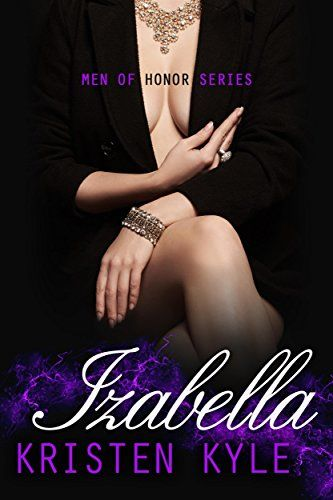 Izabella (Men of Honor Vol. 1.5) di [Kristen Kyle]
