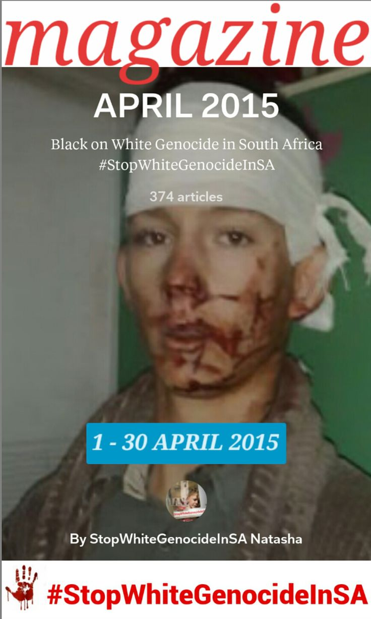 Stop White Genocide In SA: VIDEO: BLACK ON WHITE GENOCIDE IN SOUTH AFRICA  1 ...