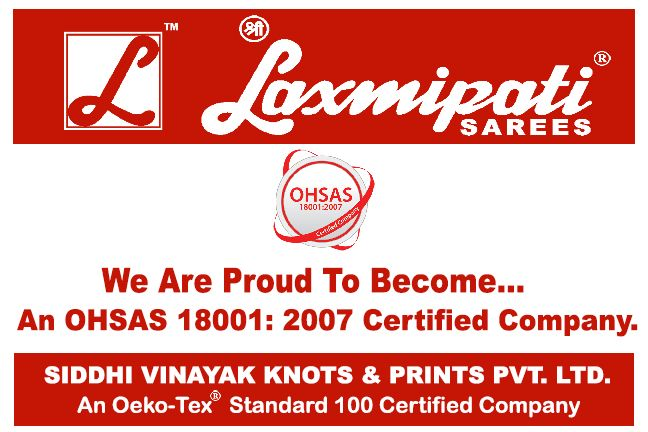 An OHSAS 18001: 2007 Certified Company - Laxmipati Sarees