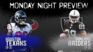 Texans vs Raiders monday night football games today