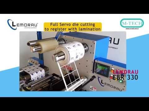 Lemorau EBR 330 Full Servo Re Register Diecut with Lamination & Slitting