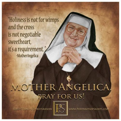 Mother Angelica, pray for us!