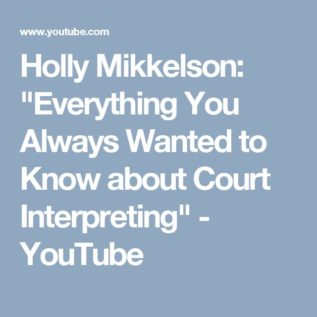 """Holly Mikkelson: """"Everything You Always Wanted to Know about Court Interpreting"""" - YouTube"""