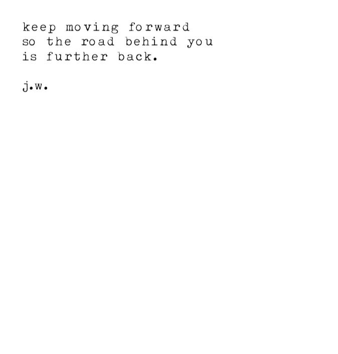 Moving Forward Poem Poetry Poem Stay Positive Letting Go