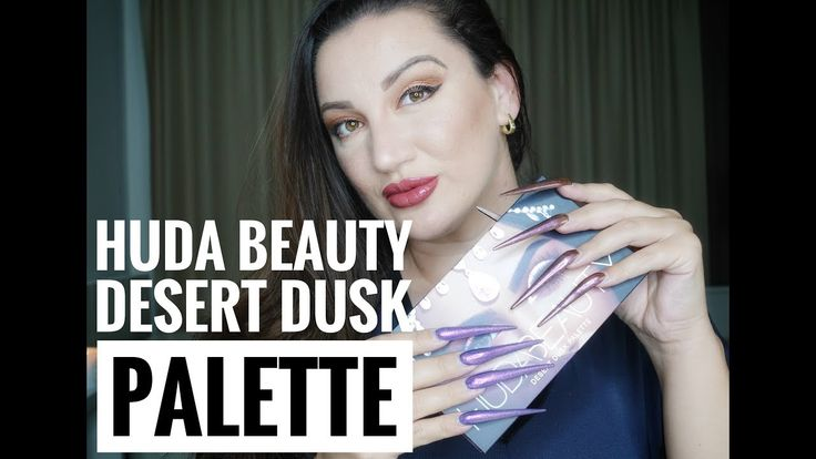 HUDA BEAUTY DESERT DUSK EYESHADOW PALETTE APPLICATION AND SWATCHES
