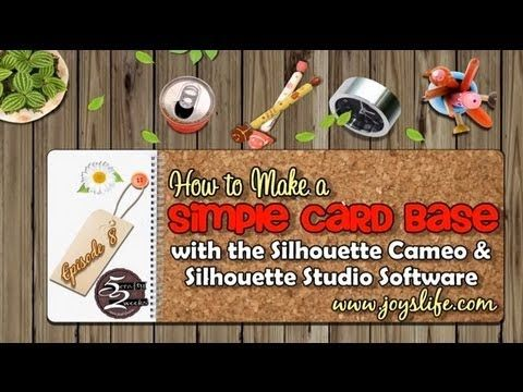 "52: Episode 8: How to Make a Simple Card Base with Silhouette Cameo Software  New ""52"" Video!! http://joyslife.com/52-episode-8-how-to-make-a-simple-card-base-with-silhouette-cameo-software #SilhouetteCameo"