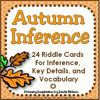 Solve a riddle a day every day to give your students daily practice inferring, identifying and answering key questions, and building vocabulary.  These fall riddles are a form of informational text. Solving riddles is a fun-filled and engaging way to lay the groundwork for early comprehension skills!Use this set of 24 autumn riddle cards in kindergarten, first grade, and second grade* As a whole class or small group activity, to demonstrate how to integrate the information in the clues and…