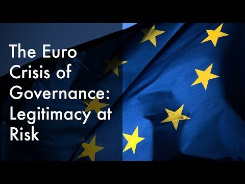 The Euro Crisis of Governance: Legitimacy at Risk?