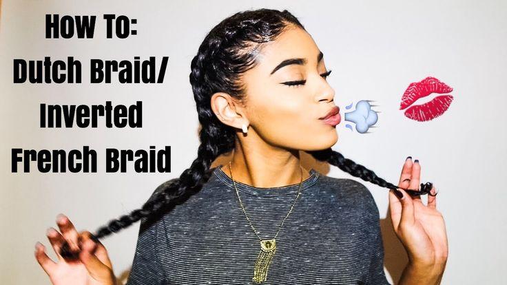 How To: Dutch Braid/Inverted French Braids | jasmeannnn
