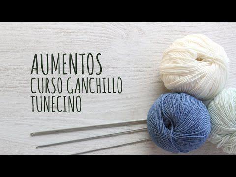 Curso Ganchillo Tunecino - Aumentos - YouTube