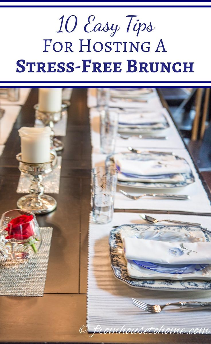 10 Easy Tips for Hosting A Brunch (Stress-Free) | If you're going to be hosting a brunch and want some ideas for pulling it off without causing yourself too much stress, these tips will definitely help! It's also a great idea for a Memorial Day (or 4th of July) celebration.