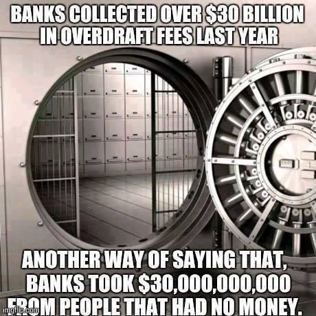 You would have thought they'd take it easy on us after the billions they got in bailouts in 2008...