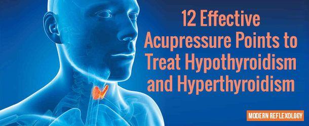 Points d'acupression pour traiter l'hypothyroïdie et l'hyperthyroïdie