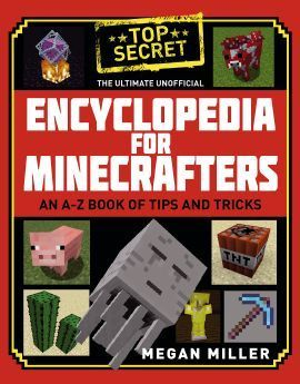 The Ultimate Unoffical Encyclopedia for Minecrafters - Hardback - 9781408883143 - Megan Miller