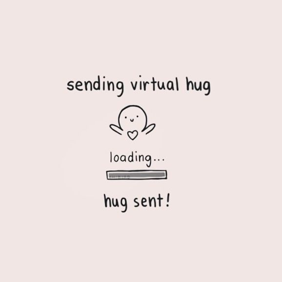 I like hugs. Even if they're just virtual, placed in asterisks, I just really like hugs. Even if I don't seem like the person that would.